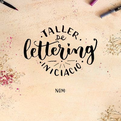 """PDF Dossier """"Taller d'Iniciació al Lettering"""" Silvia Molas"""